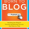 Born to Blog by Mark W. Schaefer and Stanford Smith